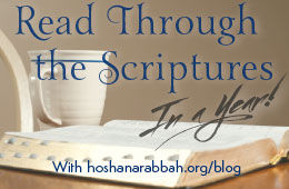 Read Through The Scriptures in a Year with hoshanarabbah.org